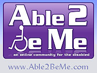 Able2beme is an online community for the disabled that lets you meet your friends' friends.